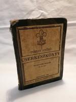 Temesy Győző : Cserkészkönyv 1933