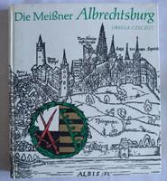 Czeczot: Die Meissner Albrechtsburg, ajánljon!