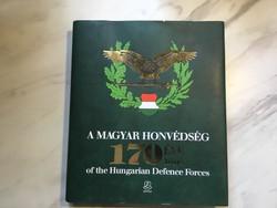 A Magyar Honvédség 170 éve - Zrínyi Kiadó, 2018