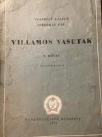 Verebély/Sztrókay: Villamos VASUTAK / 1956