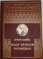 Stein Aurél: Nagy Sándor nyomában Indiába