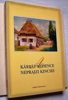 Szelestey László : A Kárpát-medence néprajzi kincsei