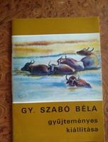 Gy. Szabó Béla gyűjteményes kiállítása, alkudható!
