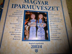 Magyar Iparművészet  -negyedévente megjelenő kiadvány 2003/4