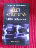 Thorwald Dethlefsen : Élet az élet után - A lélek halhatatlan