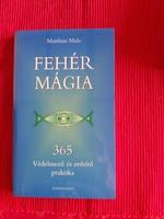 Matthias Mala : Fehér mágia