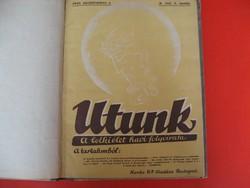 Utunk című havonta megjelenő keresztény lap. (1943-1944  ) X. évfolyam RITKASÁG !