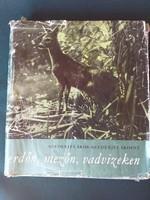 Szederjei Ákos - Szederjei Ákosné:erdőn, mezőn, vadvizeken