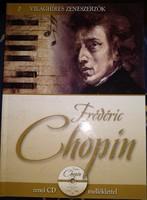 Frederick Chopin, cd melléklettel, ajánljon!