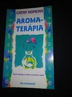 Hopkins: Aromaterápia, ajánljon!