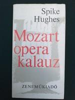 Spike Hughes: Mozart opera kalauz