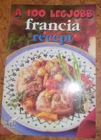 A 100 legjobb francia recept, ajánljon!