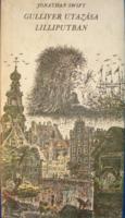 Jonathan Swift Gulliver utazása Lilliputban (Móra Ferenc Kiadó, 1979)