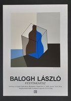 Balogh László szitanyomott, szignózott plakát 1999