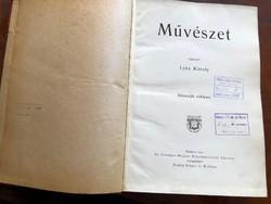 Lyka Károly: Művészet IX. Évfolyam, 1910 teljes