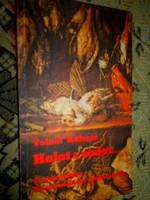----Tolnai Kálmán: Vadat s Halat Szakácskönyv vadászoknak, horgászoknak