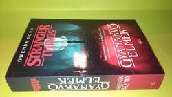 Gwenda Bond:Gyanakvó elmék (Stranger Things 1.)2019.1900.-Ft