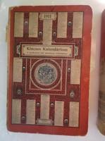 Könyv 2 db - 1911 - 1912 év - KINCSES KALENDÁRIUM  KIVÉTELESEN GYÖNYÖRŰ LAPOKKAL - NINCS BELEÍRVA