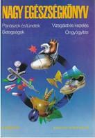 Prof. Dr. István Lajos (szerk.) Nagy egészségkönyv