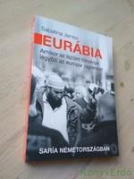 Sabatina James: Eurábia / Amikor az iszlám törvénye legyőzi az európai jogrendet