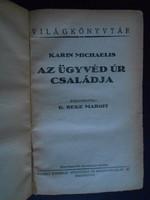 Karin Michaelis: Az ügyvéd úr családja
