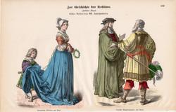 Viselettörténet (56), litográfia 1880, öltözet, ruha, divat, német, francia, történelem, XVI. sz.