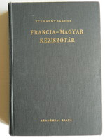 FRANCIA-MAGYAR KÉZISZÓTÁR ECKHARDT SÁNDOR 1979  KÖNYV JÓ ÁLLAPOTBAN