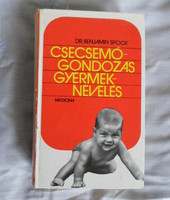Benjamin Spock: Csecsemőgondozás és gyermeknevelés (Medicina, 1973)