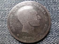 Spanyolország XII. Alfonz (1874-1885) 10 centimo 1877? OM (id37587)