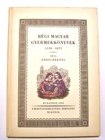 Régi magyar gyermekkönyvek (Drescher Pál) REPRINT