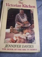 Jennifer Davies: The Victorian Kitchen