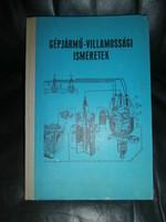 Szakkönyv - Mátrai Nándor: Gépjármű-villamossági ismeretek