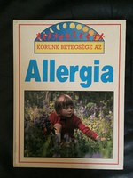 Lilliput - Korunk betegsége az allergia 1992 - T. White
