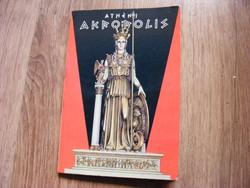 Al. N. Oekonomídis: Az Athéni-i Akropolisról. Térképes útmutató  Dedikált 1976