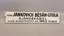 """Régi Zománctábla """"Néhai Jankovich Bésán Gyula ajándékából újjá alakított az 1923 évben """""""