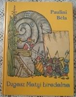 Paulini: Dugasz Matyi birodalma,  alkudható