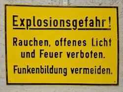 """""""Explosionsgefahr!..."""" - Robbanásveszély!... figyelmeztető festett fémtábla (1419)"""