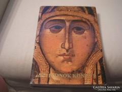 Ikonok Könyve Görög Bolgár Román Orosz Szerb SZÉP ÁLLAPOTÚ