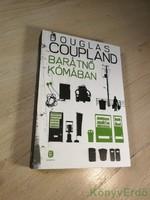 Douglas Coupland: Barátnő kómában