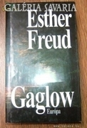 ESTHER FREUD : GAGLOW