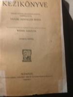 Faylné /Weiser S::A háztartás kiézikönyve cca:1920