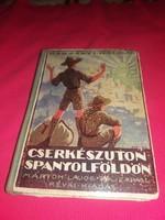 Antik könyv 1931  Radványi Kálmán :Cserkészúton Spanyolföldön  Révai Testvérek