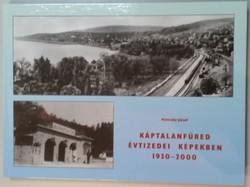 Polniczky József: Káptalanfüred évtizedei képekben (1930-2000) c. könyv