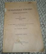 Az UJ HÁZASSÁGI TÖRVÉNY RÖVID MAGYARÁZATA 1908