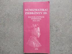 Numizmatikai zsebkönyv III. Magyar-osztrák fémpénzek 1835-1892 (id43619)