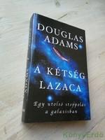 Douglas Adams: A kétség lazaca