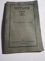 André Simone Hitler Irányitó vagy eszköz? Kanadai kiadás! Ritka darab!
