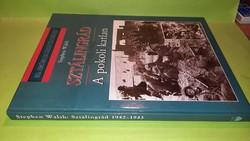 Stephen Walsh: Sztálingrád 1942-1943.  2001.  6500.-Ft