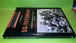 SS-Totenkopf - A halálfejes hadosztály története, 1940-45. 3900.-Ft