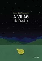 Anna Onichimowska A világ tíz égtája  Az, hogy milyenek leszünk, nagyban függ attól, hogy...